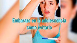 Como-evitar-un-embarazo-en-la-adolescencia