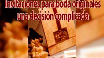 Invitaciones para boda originales una decisión complicada