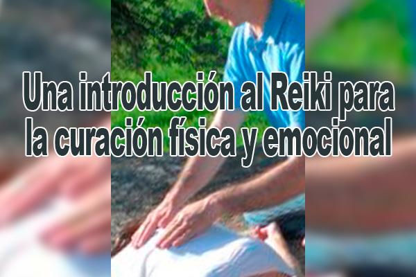 Una introducción al Reiki para la curación física y emocional