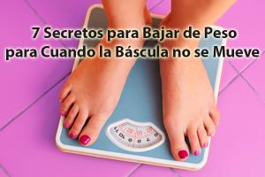 7 secretos para bajar de peso para cuando la báscula no se mueve