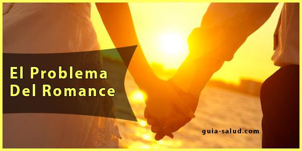 El Problema Del Romance