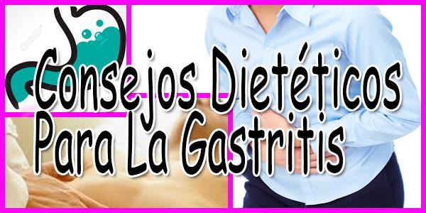 Consejos Dietéticos Para La Gastritis
