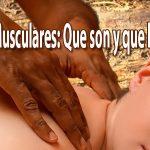 Dolores Musculares - Que son y que los causan