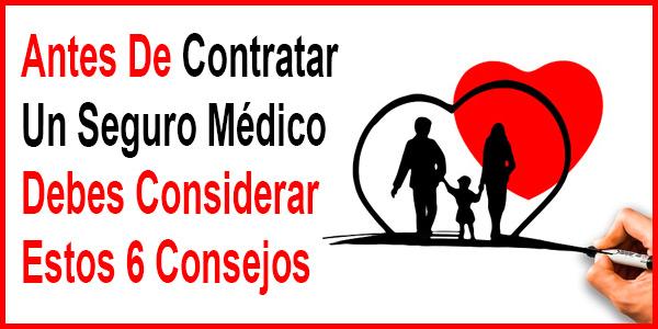 Consejos Para Contratar Un Seguro Médico Privado