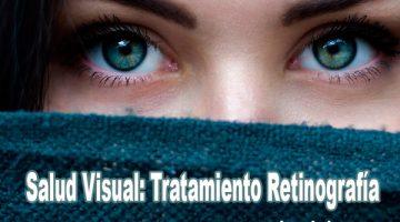 Salud Visual: Tratamiento Retinografía