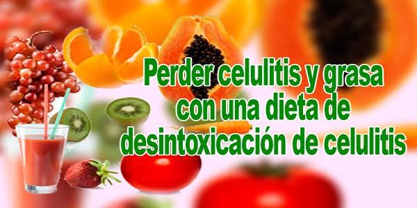 Perder celulitis y grasa con una dieta de desintoxicación de celulitis