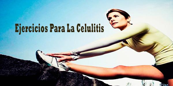 Ejercicios Para La Celulitis
