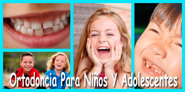 Tratamiento De Ortodoncia Para Niños Y Adolescentes