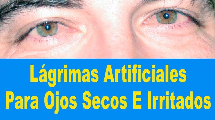 Lágrimas Artificiales Como Aliviar Los Síntomas